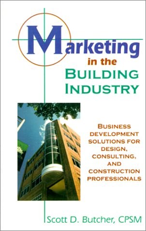 Marketing in the Building Industry 9781591130574