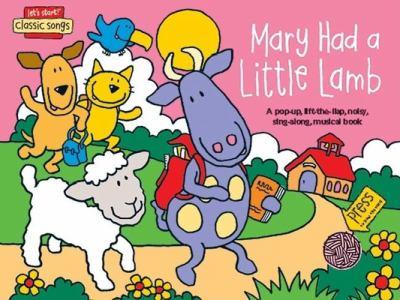 Mary Had a Little Lamb 9781592234691