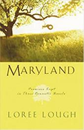 Maryland: Promises Kept in Three Romantic Novels 7279375
