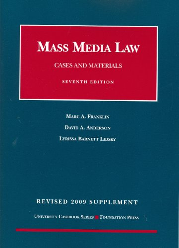Mass Media Law, Cases and Materials, 7th, Revised 2009 Supplement 9781599417936
