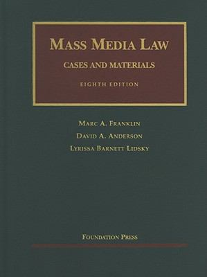 Mass Media Law: Cases and Materials 9781599418599