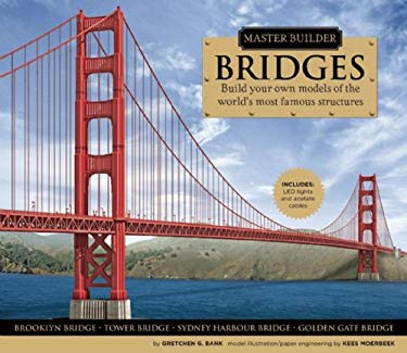 Master Builders: Bridges [With Led Lights and Acetate CablesWith Punch Outs] 9781592238330