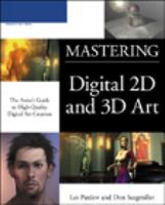 Mastering Digital 2D and 3D Art 9781592005611