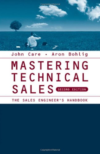 Mastering Technical Sales: The Sales Engineer's Handbook 9781596933392
