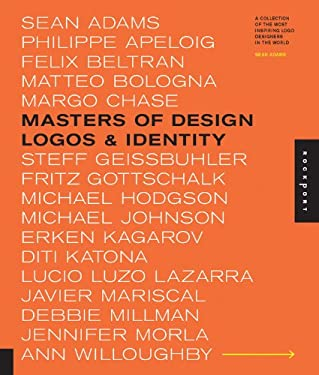 Masters of Design: Logos & Identity: A Collection of the Most Inspiring LOGO Designers in the World 9781592534418