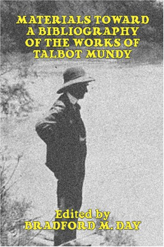 Materials Toward a Bibliography of the Works of Talbot Mundy 9781592242047