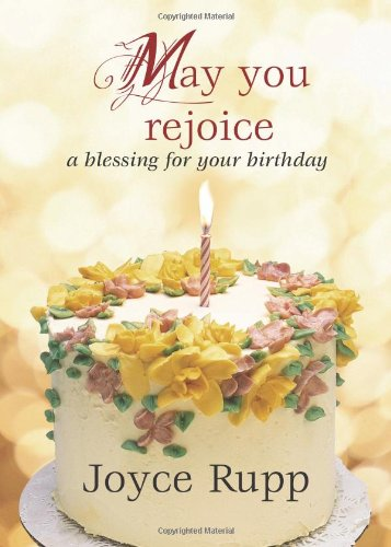 May You Rejoice: A Blessing for Your Birthday 9781594712579