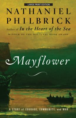 Mayflower: A Story of Courage, Communtiy, and War 9781594131868