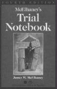 McElhaney's Trial Notebook 9781590315033
