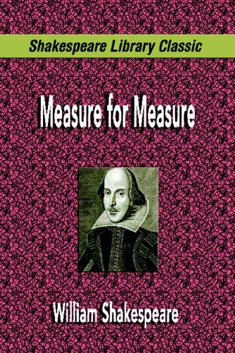 Measure for Measure (Shakespeare Library Classic) 9781599867816