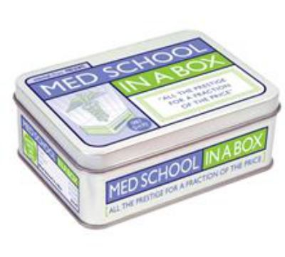 Med School in a Box: All the Prestige for a Fraction of the Price [With 96 Page TextbookWith Trading CardsWith Exam Trivia and DiplomaWith Flashcards] 9781594741470