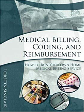 Medical Billing, Coding, and Reimbursement 9781599770062