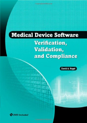 Medical Device Software Verification, Validation, and Compliance [With CDROM] 9781596934221