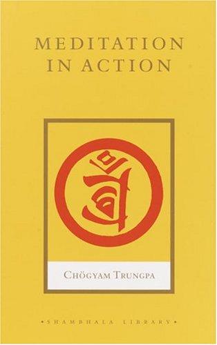 Meditation in Action 9781590301593