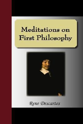 Meditations on First Philosophy 9781595477699