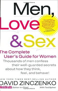 Men, Love & Sex: The Complete User's Guide for Women 9781594865527