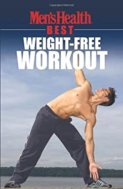 Men's Health Best: Weight-Free Workout 9781594862595