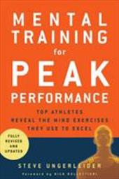 Mental Training for Peak Performance: Top Athletes Reveal the Mind Exercises They Use to Excel 7302676