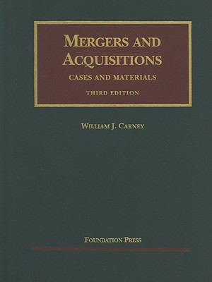 Mergers and Acquisitions: Cases and Materials 9781599419275