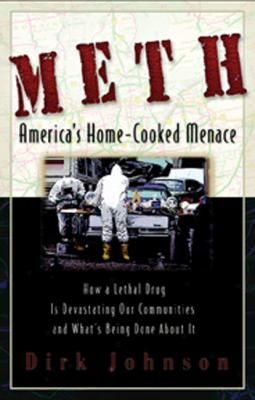 Meth: The Home-Cooked Menace