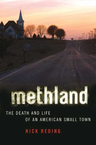 Methland: The Death and Life of an American Small Town 9781596916500