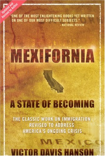 Mexifornia: A State of Becoming 9781594032172