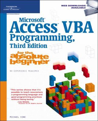 Microsoft Access VBA Programming for the Absolute Beginner 9781598633931