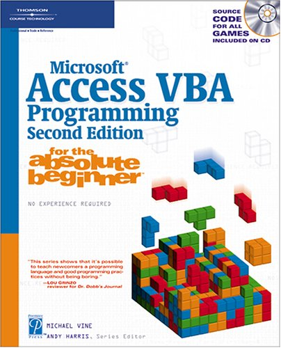 Microsoft Access VBA Programming for the Absolute Beginner [With CD-ROM] 9781592007233