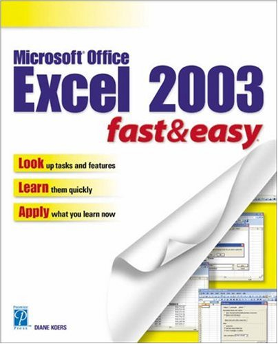 Microsoft Excel 2003 Fast & Easy 9781592000791