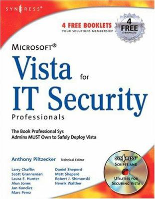 Microsoft Vista for IT Security Professionals [With CDROM] 9781597491396