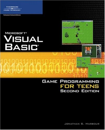 Microsoft Visual Basic Game Programming for Teens [With CDROM] 9781598633900