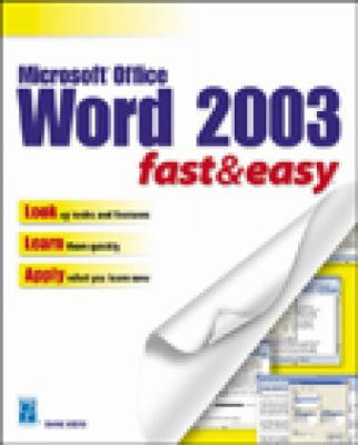 Microsoft Word 2003 Fast & Easy 9781592000807