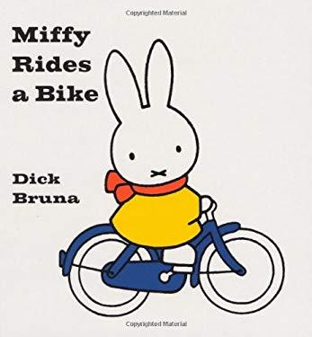 Miffy Rides a Bike 9781592260058