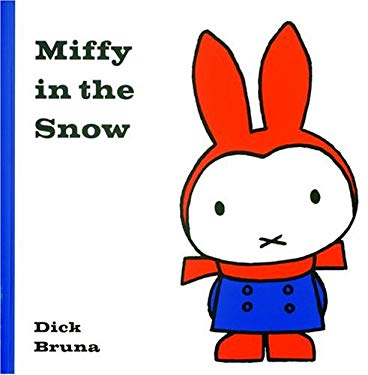 Miffy in the Snow 9781592260416
