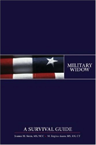 Military Widow: A Survival Guide 9781591148340