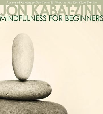 Mindfulness for Beginners 9781591794646