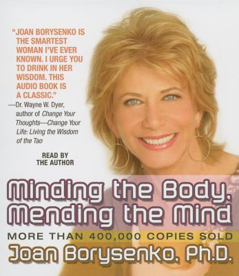 Minding the Body, Mending the Mind 9781596592179