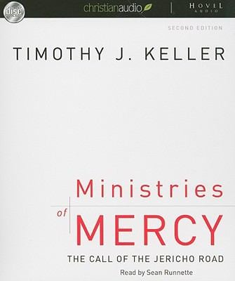 Ministries of Mercy: The Call of the Jericho Road 9781596443815