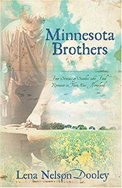 Minnesota Brothers: Four Stories of Swedes Who Find Romance in Their New Homeland 9781597891080