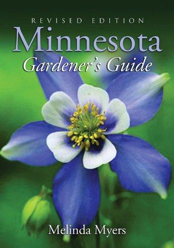 Minnesota Gardener's Guide: Revised Edition 9781591861140