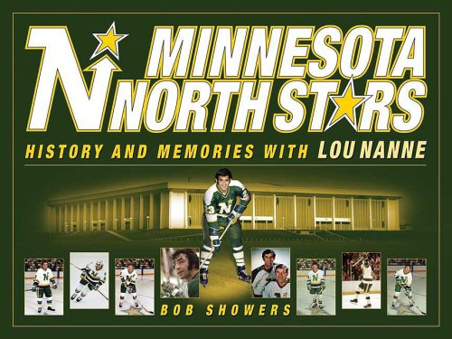 Minnesota North Stars: History and Memories with Lou Nanne 9781591932314
