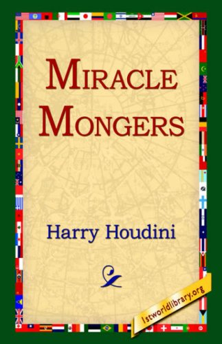 Miracle Mongers 9781595404336