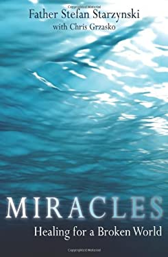 Miracles: Healing for a Broken World 9781592767168