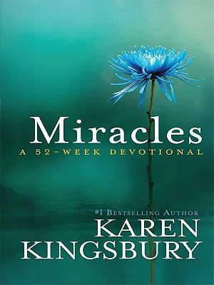 Miracles: A 52-Week Devotional 9781594153167
