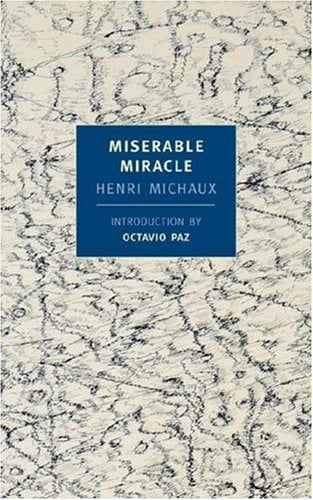 Miserable Miracle: Mescaline 9781590170014