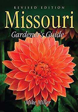 Missouri Gardener's Guide 9781591861157