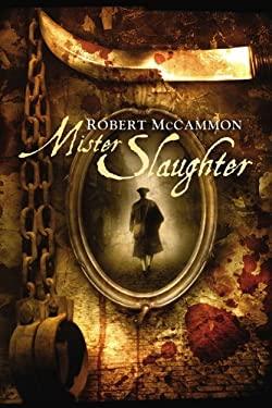 Mister Slaughter 9781596062764