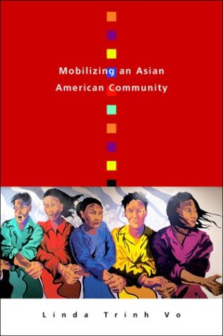 Mobilizing an Asian American Community 9781592132621