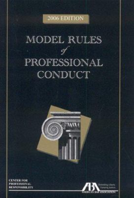 Model Rules of Professional Conduct 9781590316887