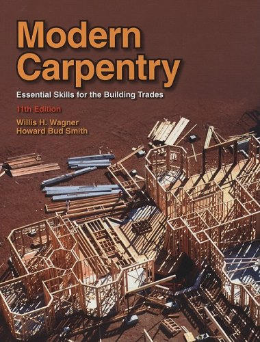 Modern Carpentry: Essential Skills for the Building Trades 9781590706480